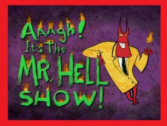 Aaagh! It's the Mr. Hell Show! (UK) tv show photo