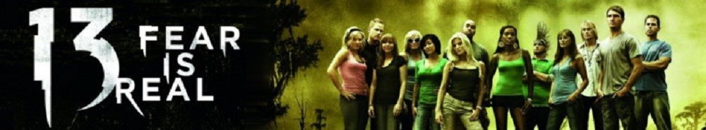 13: Fear Is Real TV Show Banner