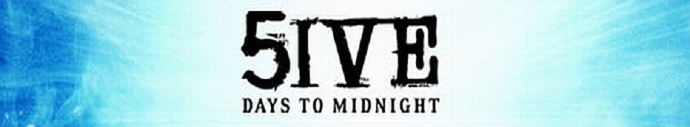 5ive Days to Midnight TV Show Banner