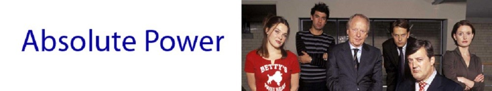 Absolute Power (UK) TV Show Banner