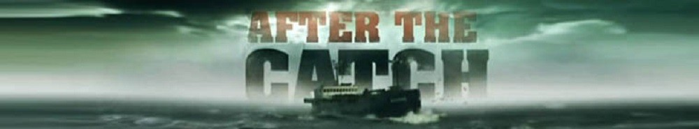 After The Catch TV Show Banner