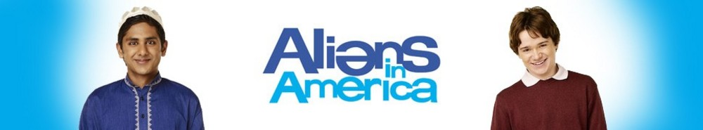 Aliens in America TV Show Banner
