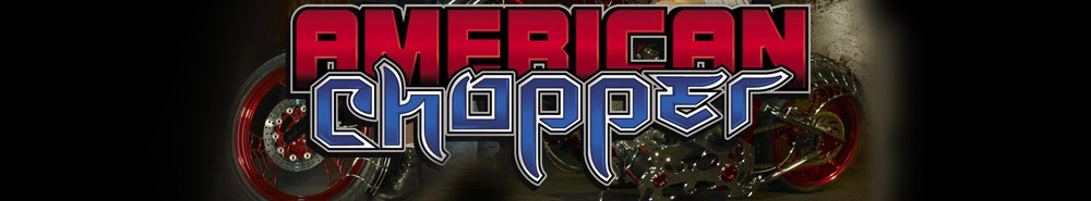 American Chopper TV Show Banner