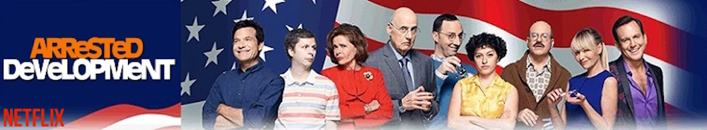 Arrested Development TV Show Banner