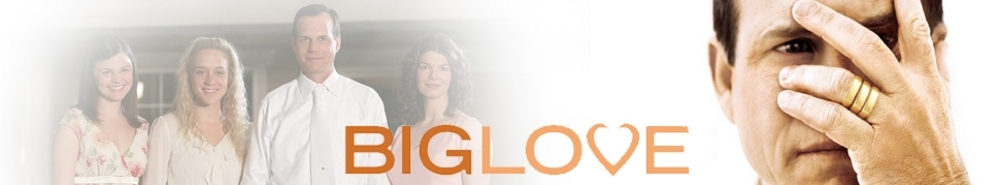 Big Love TV Show Banner