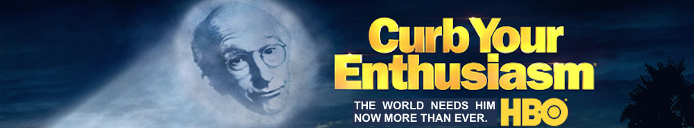 Curb Your Enthusiasm TV Show Banner