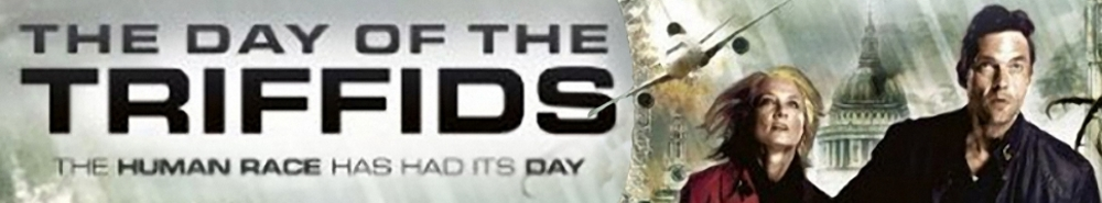The Day of the Triffids (2009) TV Show Banner