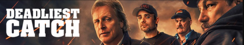 Deadliest Catch TV Show Banner