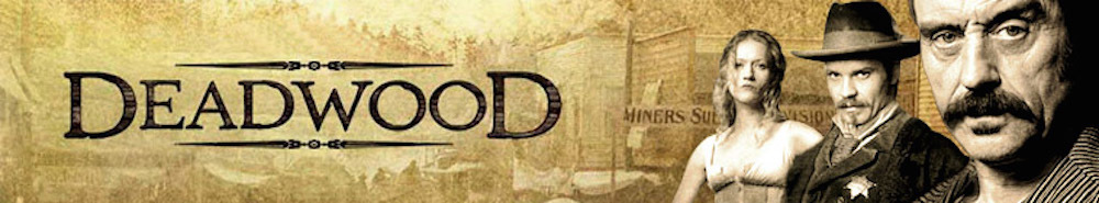 Deadwood TV Show Banner