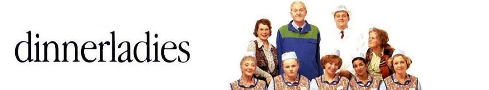 dinnerladies (UK) TV Show Banner