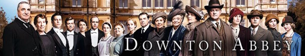 Downton Abbey (UK) TV Show Banner