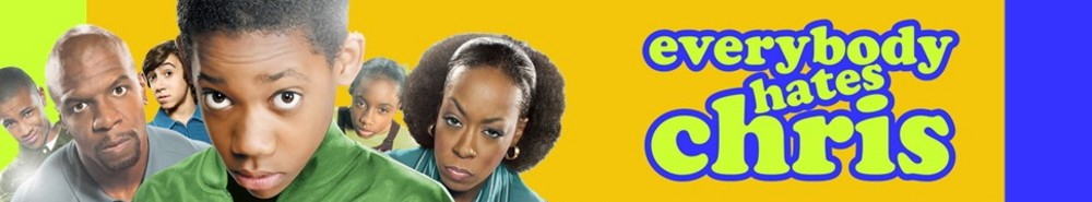 Everybody Hates Chris TV Show Banner