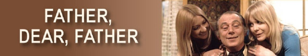 Father Dear Father (UK) TV Show Banner
