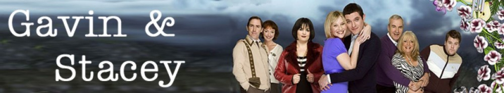 Gavin & Stacey (UK) TV Show Banner
