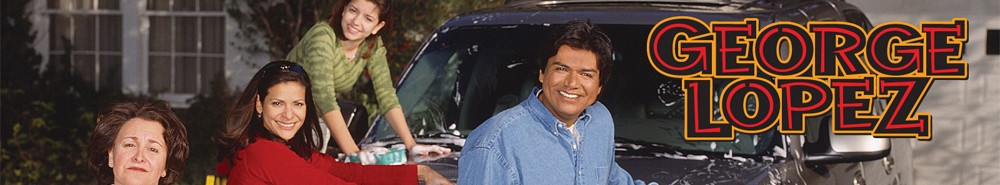 George Lopez TV Show Banner