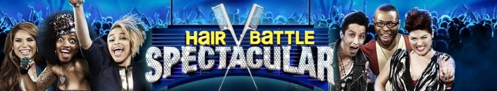 Hair Battle Spectacular TV Show Banner