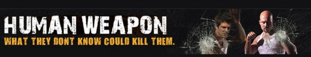 Human Weapon TV Show Banner