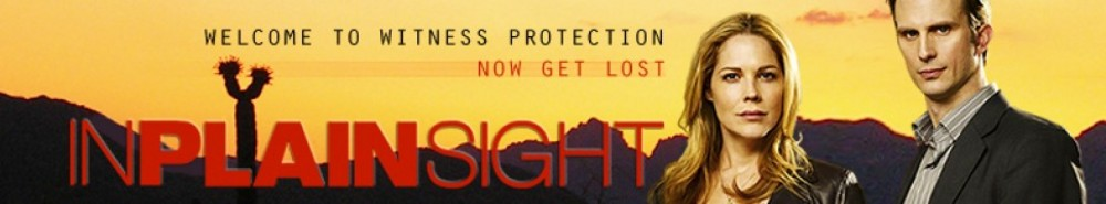 In Plain Sight TV Show Banner
