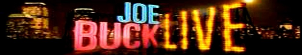Joe Buck Live TV Show Banner