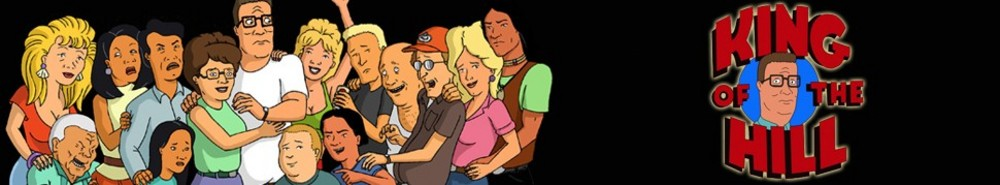 King of the Hill TV Show Banner