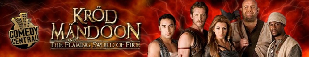 Kröd Mändoon and the Flaming Sword of Fire TV Show Banner