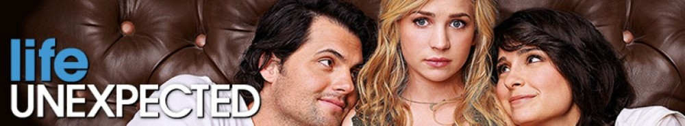 Life UneXpected TV Show Banner