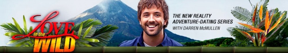 Love In The Wild TV Show Banner