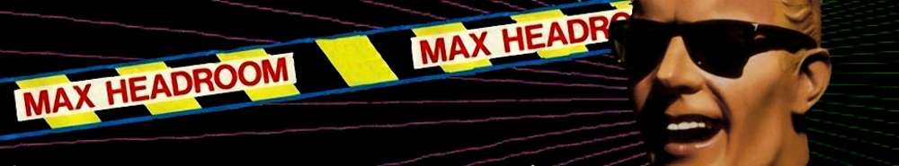 Max Headroom TV Show Banner