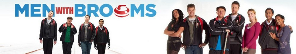 Men With Brooms (CA) TV Show Banner