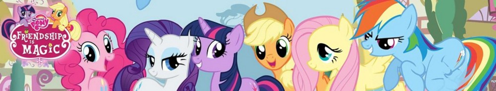 My Little Pony: Friendship is Magic TV Show Banner