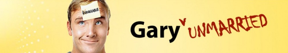 Gary Unmarried TV Show Banner