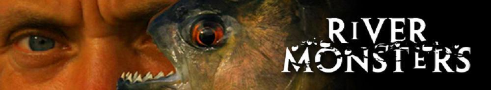 River Monsters TV Show Banner