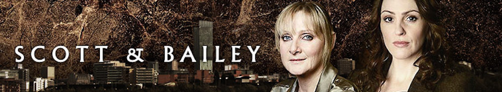 Scott and Bailey (UK) TV Show Banner