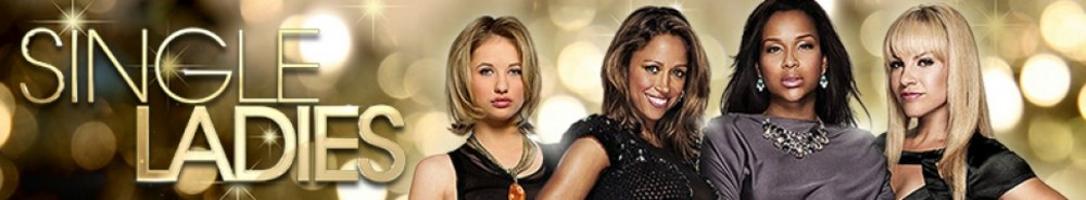 Single Ladies TV Show Banner