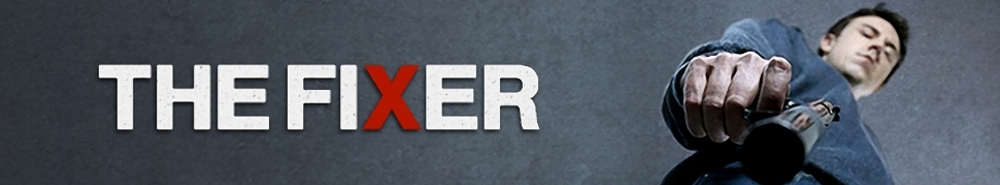 The Fixer (UK) TV Show Banner
