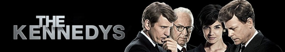 The Kennedys TV Show Banner