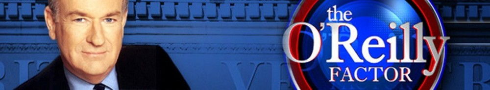 The O'Reilly Factor TV Show Banner