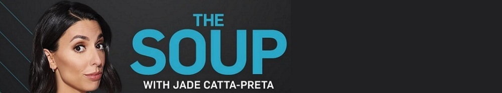 The Soup TV Show Banner