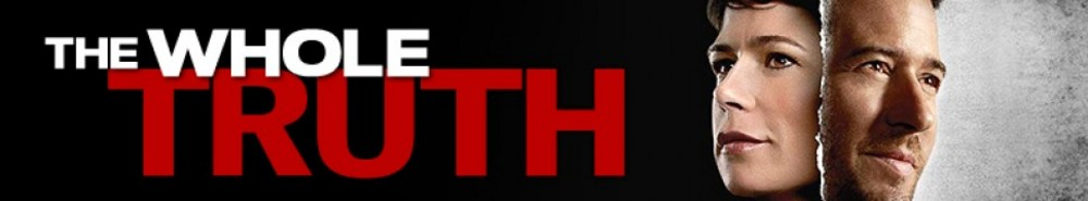 The Whole Truth TV Show Banner