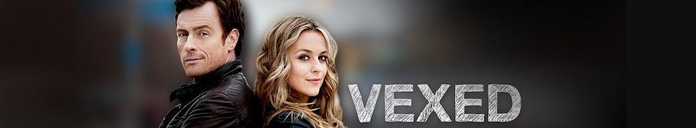 Vexed (UK) TV Show Banner