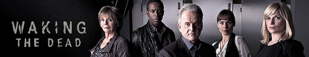 Waking the Dead (UK) TV Show Banner