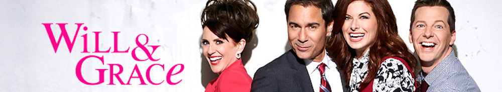 Will & Grace TV Show Banner
