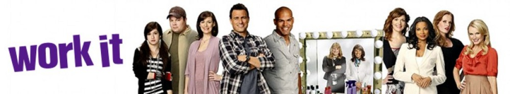 Work It TV Show Banner