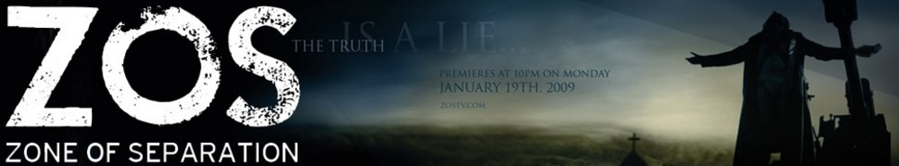ZOS: Zone of Separation (CA) TV Show Banner