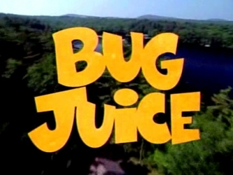 Bug Juice tv show photo