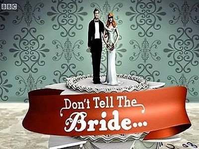 Don't Tell the Bride (UK) tv show photo