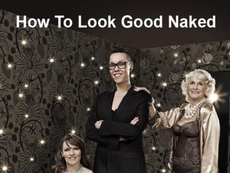 How to Look Good Naked (UK) TV Series (2006 - Present) - ShareTV