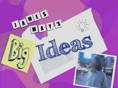 James May's Big Ideas (UK) tv show photo