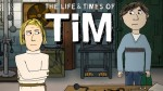 01x00 - Sneak Preview of The Life & Times of Tim