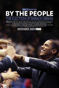 By the People: The Election of Barack Obama movie poster